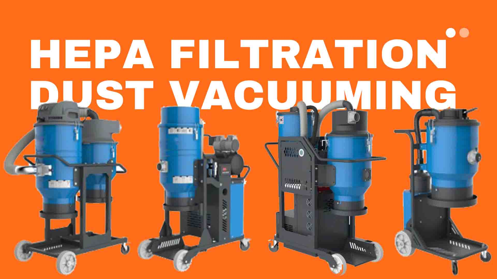 HEPA dust vacuuming
